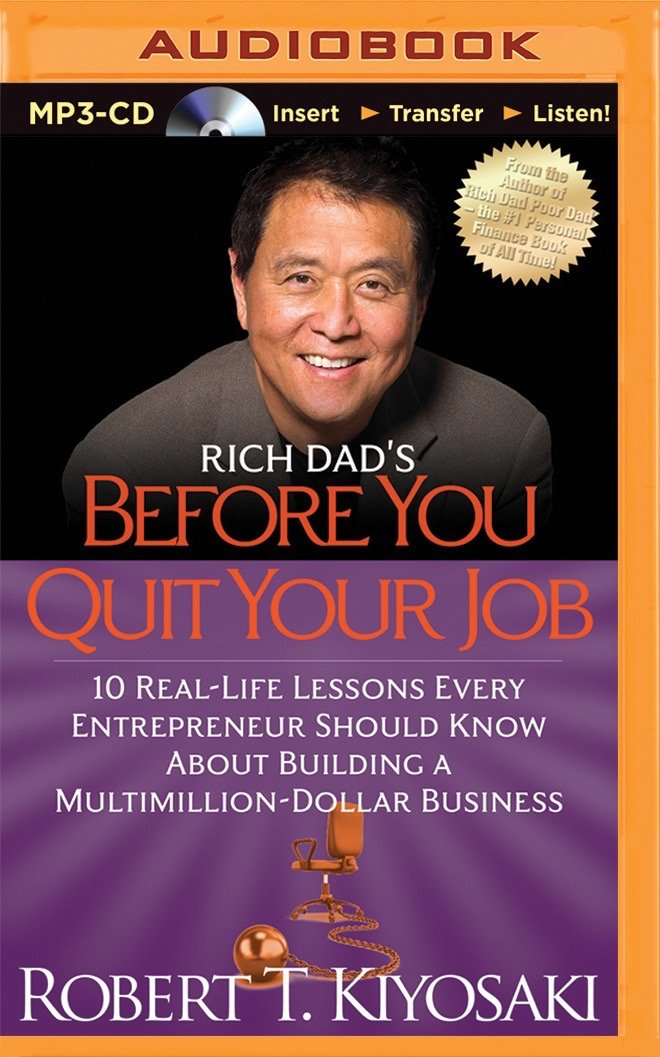 Rich Dad's Before You Quit Your Job PDF