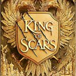King of Scars PDF by Leigh Bardugo