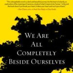 We Are All Completely Beside Ourselves PDF by Karen Joy Fowler