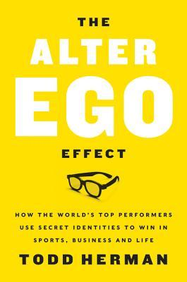 Download The Alter Ego Effect PDF