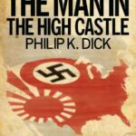 The Man in the High Castle PDF by Philip K. Dick