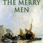 The Merry Men by Robert Louis Stevenson