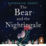 The Bear and the Nightingale PDF by Katherine Arden