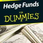 Hedge Funds for Dummies EPUB by Ann C. Logue