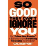So Good They Can't Ignore You PDF by Cal Newport