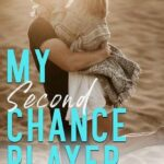 My Second Chance Player by Elyse Riggs (ePUB)