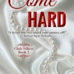 Come Hard by Jerrie Alexander (ePUB) Ebook